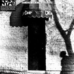 Neil Young Live At the Cellar Door'